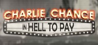 Charlie Chance in Hell To Play